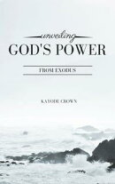 Unveiling God's Power From Exodus