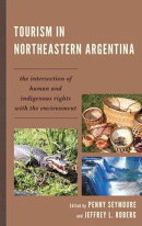 Tourism in Northeastern Argentina