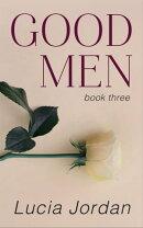 Good Men - Book Three