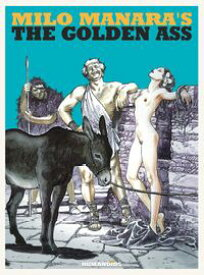Milo Manara's The Golden Ass【電子書籍】[ Milo Manara ]