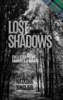 Lost Shadows: Collected Poems, Drabbles & Shorts