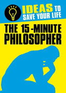 The 15-Minute Philosopher