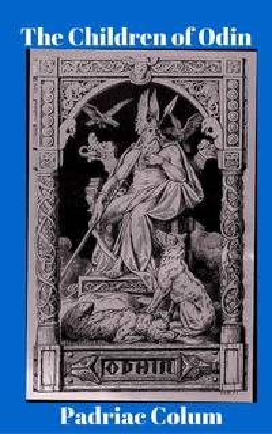 The Children of Odin【電子書籍】[ Padriac Colum ]