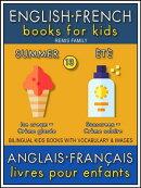 13 - Summer | Été - English French Books for Kids (Anglais Français Livres pour Enfants)