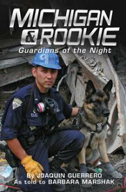 Michigan & Rookie: Guardians of the Night【電子書籍】[ Barbara Marshak ]