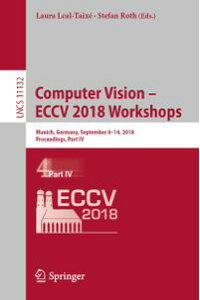 ComputerVision?ECCV2018WorkshopsMunich,Germany,September8-14,2018,Proceedings,PartIV