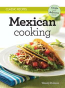 Classic Recipes: Mexican Cooking