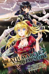 Death March to the Parallel World Rhapsody, Vol. 7 (manga)【電子書籍】[ Hiro Ainana ]
