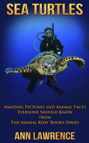 Sea Turtles: Amazing Pictures and Animal Facts Everyone Should Know