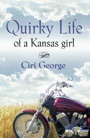 Quirky Life【電子書籍】[ Ciri George ]