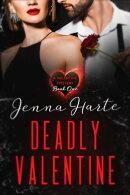 Deadly Valentine: Valentine Mystery Book One