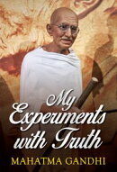 My Experiments with Truth