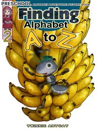Finding Alphabet A to Z 2【電子書籍】[ Twinkie Artcat ]