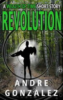 Revolution (A Wealth of Time Prequel)