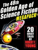 The 48th Golden Age of Science Ficton MEGAPACK®: Robert F. Young, Vol. 2