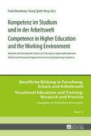 Kompetenz im Studium und in der Arbeitswelt- Competence in Higher Education and the Working Environment
