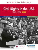 Access to History: Civil Rights in the USA 1865?1992 for OCR Second Edition