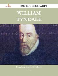 WilliamTyndale124SuccessFacts-EverythingyouneedtoknowaboutWilliamTyndale