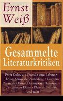 Gesammelte Literaturkritiken: Franz Kafka, die Tragödie eines Lebens + Thomas Mann, der Zauberberg + Giacom…