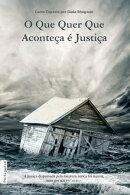 O Que Quer Que Aconteça É Justiça (Portuguese)