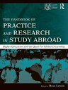The Handbook of Practice and Research in Study AbroadHigher Education and the Qu...