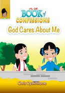 My Little Book of Confessions: God Cares About Me