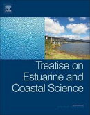 Treatise on Estuarine and Coastal Science