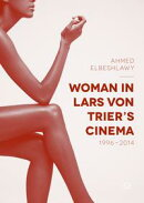 Woman in Lars von Trier's Cinema, 1996?2014