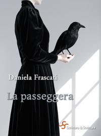 La passeggera【電子書籍】[ Daniela Frascati ]