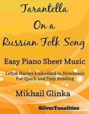 Tarantella On a Russian Folk Song Easy Piano Sheet Music
