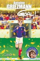 Goal ! - tome 7 Du rêve à la réalité