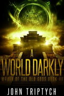 A World Darkly