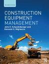 Construction Equipment Management【電子書籍】[ John E. Schaufelberger ]