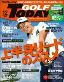 GOLF TODAY 2019年12月号