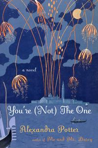 You're (Not) the OneA Novel【電子書籍】[ Alexandra Potter ]