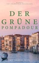 Der grüne Pompadour (Ein Venedig-Krimi)