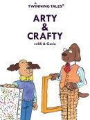 Twinning Tales: Arty & Crafty