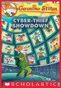 Cyber-Thief Showdown (Geronimo Stilton #68)【電子書籍】[ Geronimo Stilton ]