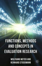 Functions, Methods and Concepts in Evaluation Research【電子書籍】[ R. Stockmann ]