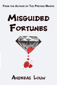 MisguidedFortunes