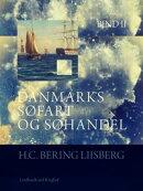 Danmarks søfart og søhandel. Bind 2