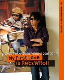 "ON THE ROAD 2006-2007 ""MY FIRST LOVE IS ROCK'N'ROLL"""