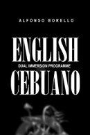 ENGLISH-CEBUANO: A dual immersion programme