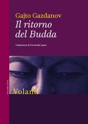 Il ritorno del Budda【電子書籍】[ Gajto Gazdanov ]