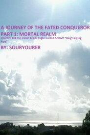 """Chapter 124 The Violet Grade High Leveled Artifact """"King's Flying Fort""""【電子書籍】[ Souryourer ]"""