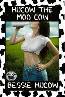 Hucow The Moo Cow