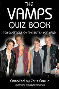TheVampsQuizBook100QuestionsontheBritishPopBand