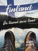Finland. De tusind Søers Land