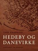 Hedeby og Danevirke