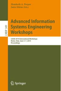 AdvancedInformationSystemsEngineeringWorkshopsCAiSE2019InternationalWorkshops,Rome,Italy,June3-7,2019,Proceedings